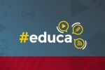 Nova temporada de #educa estreia na TV e no Facebook
